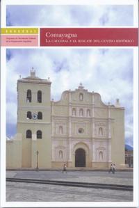 Libro COMAYAGUA: LA CATEDRAL Y EL RESCATE DEL CENTRO HISTÓRICO