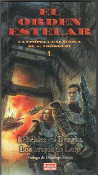 Libro REBELDES EN DANGHA / LOS BRUJOS DE LERO (EL ORDEN ESTELAR #1)