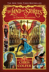 Libro A GRIMM WARNING (THE LAND OF STORIES #3)
