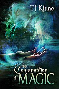 Libro THE CONSUMPTION OF MAGIC (TALES FROM VERANIA #3)