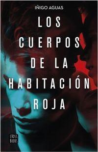 Libro LOS CUERPOS DE LA HABITACIÓN ROJA