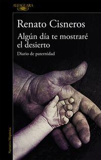Libro ALGÚN DÍA TE MOSTRARÉ EL DESIERTO