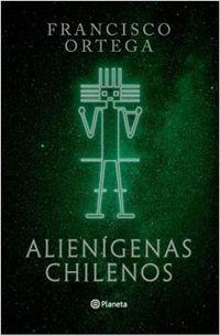 Libro ALIENÍGENAS CHILENOS