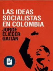 Libro LAS IDEAS SOCIALISTAS EN COLOMBIA