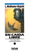EN CAÍDA LIBRE (LAS AVENTURAS DE MILES VORKOSIGAN #13)