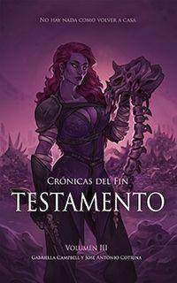 Libro TESTAMENTO (CRÓNICAS DEL FIN #3)