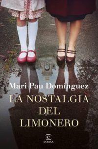 Libro LA NOSTALGIA DEL LIMONERO