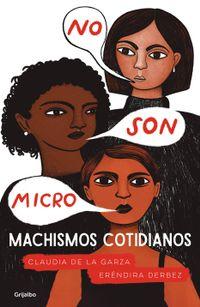 Libro NO SON MICRO. MACHISMOS COTIDIANOS