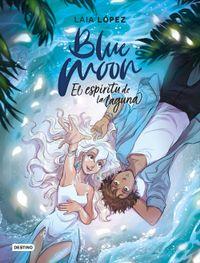 Libro BLUE MOON. EL ESPÍRITU DE LA LAGUNA