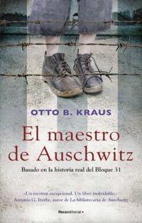 Libro EL MAESTRO DE AUSCHWITZ