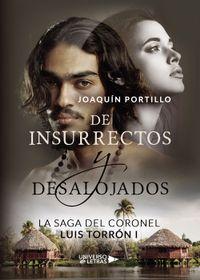 Libro LA SAGA DEL CORONEL LUIS TORRÓN I