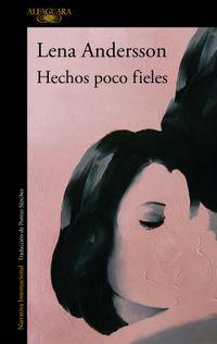 Libro HECHOS POCO FIELES