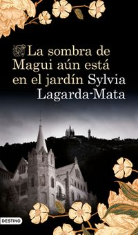 Libro LA SOMBRA DE MAGUI AÚN ESTÁ EN EL JARDÍN