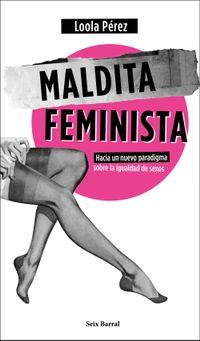 Libro MALDITA FEMINISTA