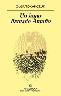 Libro UN LUGAR LLAMADO ANTAÑO