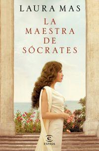 Libro LA MAESTRA DE SÓCRATES