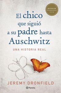Libro EL CHICO QUE SIGUIÓ A SU PADRE HASTA AUSCHWITZ (EDICIÓN MEXICANA)