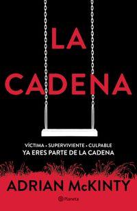 Libro LA CADENA (EDICIÓN MEXICANA)