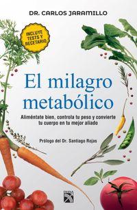 Libro EL MILAGRO METABÓLICO (EDICIÓN MEXICANA)