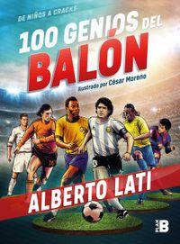 Libro 100 GENIOS DEL BALÓN: EDICIÓN ESPECIAL