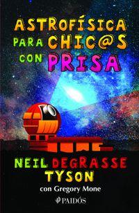 Libro ASTROFÍSICA PARA CHIC@S CON PRISA