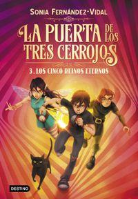 Libro LA PUERTA DE LOS TRES CERROJOS 3. LOS CINCO REINOS ETERNOS