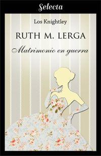 Libro MATRIMONIO EN GUERRA (LOS KNIGHTLEY 1)
