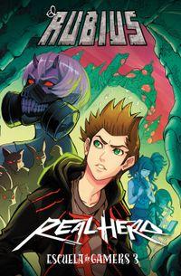 Libro REAL HERO. ESCUELA DE GAMERS 3