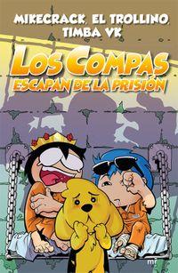Libro LOS COMPAS ESCAPAN DE LA PRISIÓN