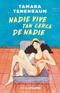 Libro NADIE VIVE TAN CERCA DE NADIE