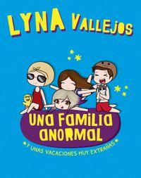 Libro UNA FAMILIA ANORMAL. Y UNAS VACACIONES MUY EXTRAÑAS
