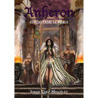 Libro CENIZAS ENTRE LA NIEBLA (ANHERON #3)