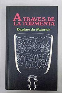 Libro A TRAVÉS DE LA TORMENTA