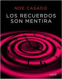 Libro LOS RECUERDOS SON MENTIRA