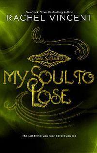 Libro MY SOUL TO LOSE (SOUL SCREAMERS #0.5)