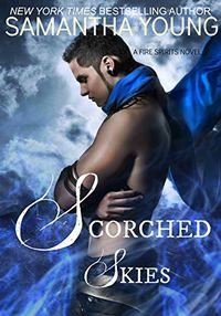Libro SCORCHED SKIES (FIRE SPIRITS #2 )