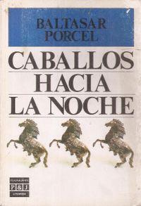Libro CABALLOS HACIA LA NOCHE