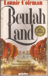 Libro BEULAH LAND (BEULAH LAND #1)