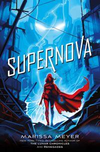 Libro SUPERNOVA (RENEGADES #3)