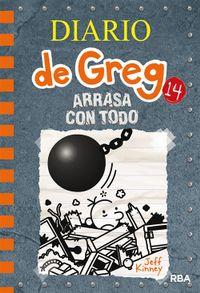 Libro ARRASA CON TODO (DIARIO DE GREG #14)