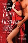 NOT QUITE A HUSBAND (THE MARSDENS #2)