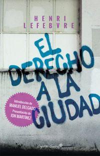 Libro EL DERECHO A LA CIUDAD
