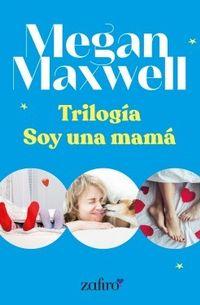 Libro TRILOGÍA SOY UNA MAMÁ