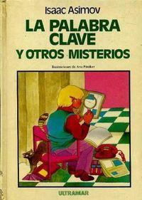 Libro LA PALABRA CLAVE Y OTROS MISTERIOS