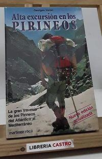 Libro ALTA EXCURSIÓN EN LOS PIRINEOS