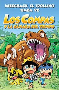 Libro LOS COMPAS Y LA CÁMARA DEL TIEMPO