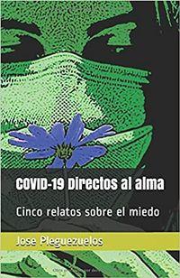 Libro COVID-19 DIRECTOS AL ALMA