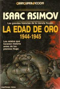 Libro LA EDAD DE ORO 1944-1945
