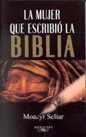 Libro LA MUJER QUE ESCRIBIÓ LA BIBLIA