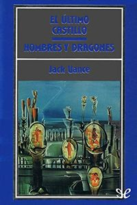 Libro EL ÚLTIMO CASTILLO / HOMBRES Y DRAGONES
